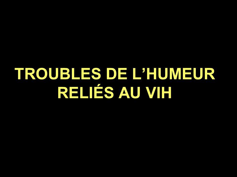 TROUBLES DE LHUMEUR RELIÉS AU VIH