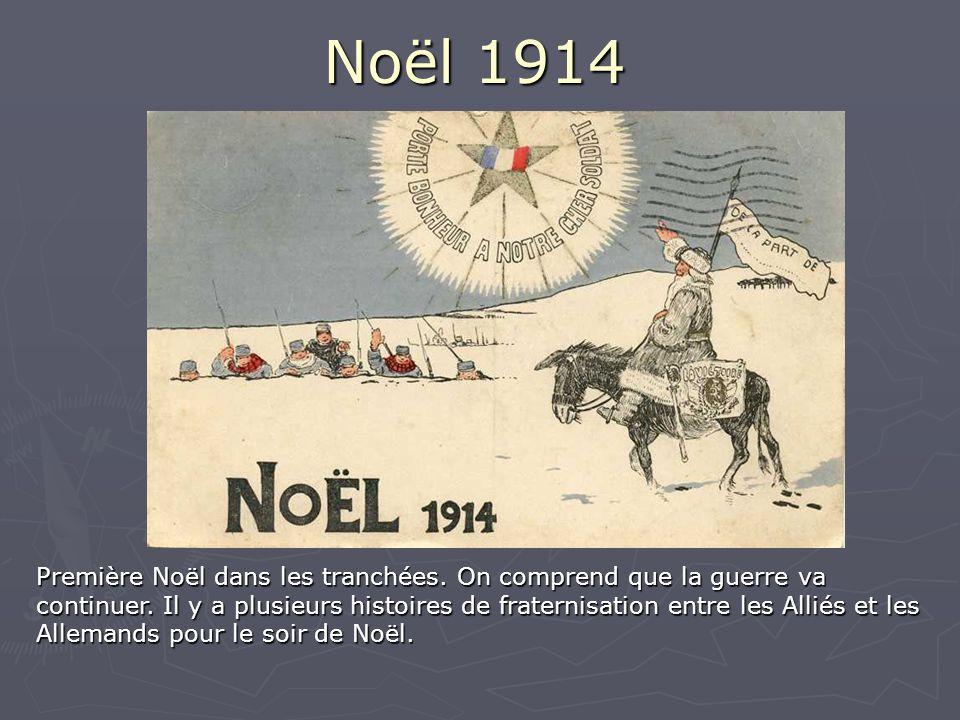 Noël 1914 Première Noël dans les tranchées.On comprend que la guerre va continuer.