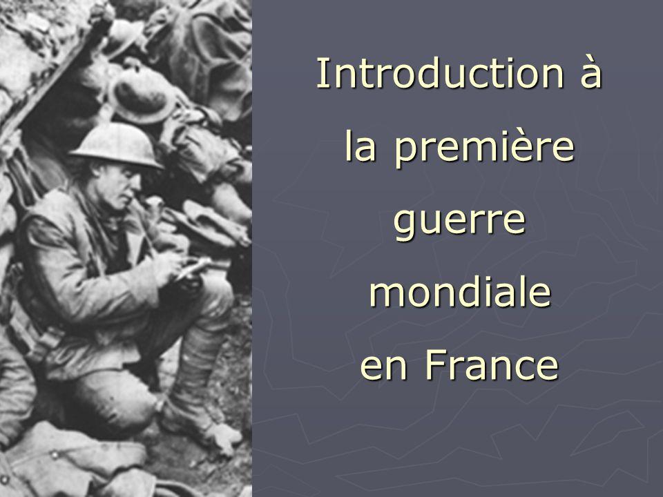 Introduction à la première guerre mondiale en France