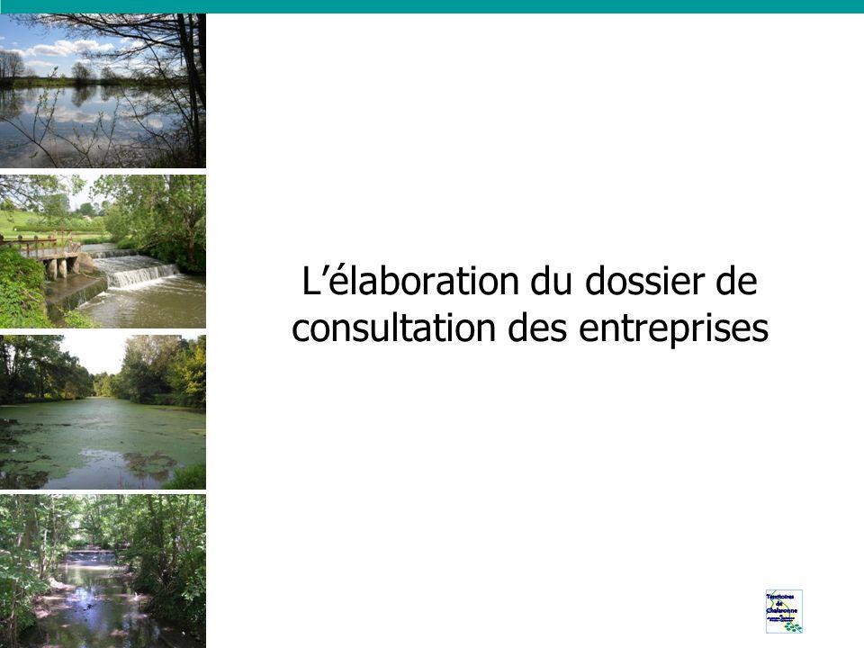 Lélaboration du dossier de consultation des entreprises