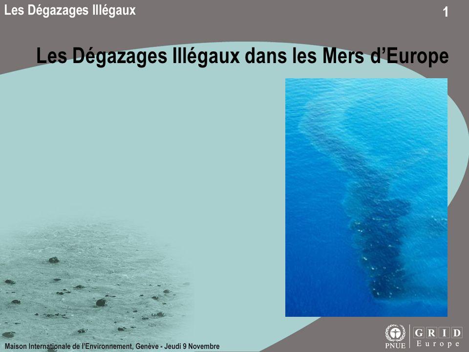 1 Les Dégazages Illégaux dans les Mers dEurope