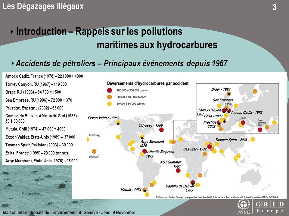 4 Introduction – Rappels sur les pollutions maritimes aux hydrocarbures