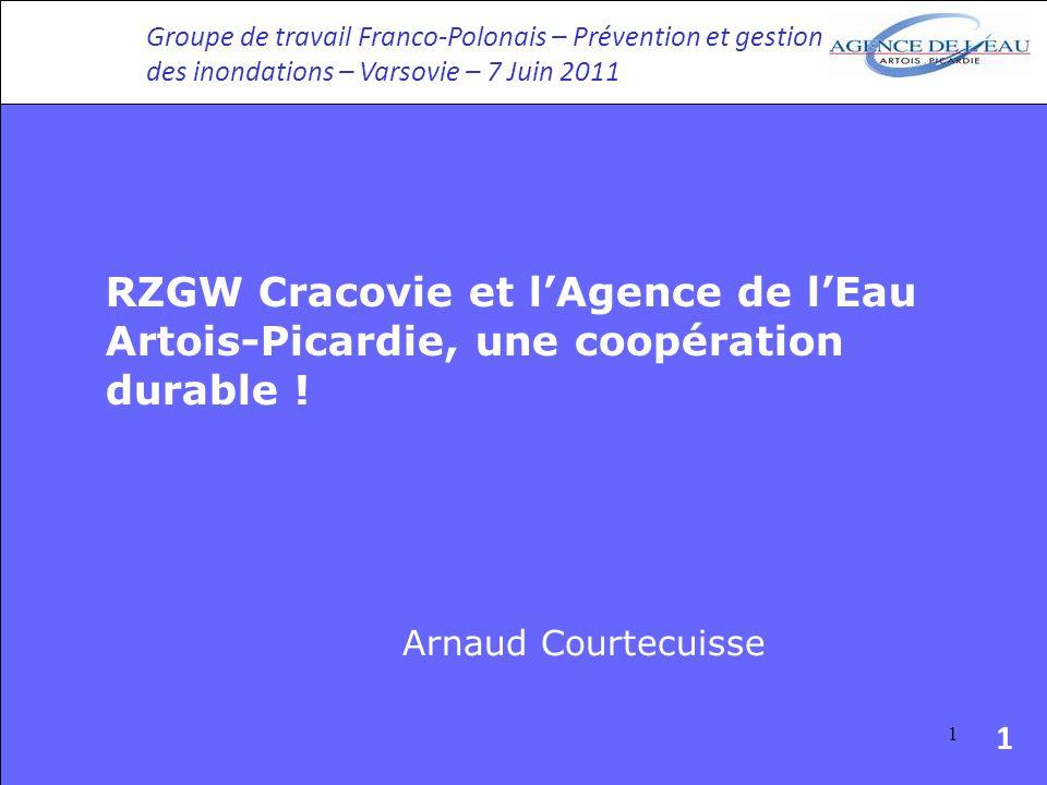 1 RZGW Cracovie et lAgence de lEau Artois-Picardie, une coopération durable .