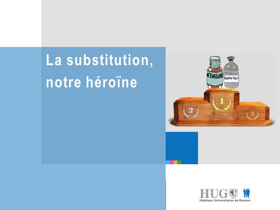 La substitution, notre héroïne