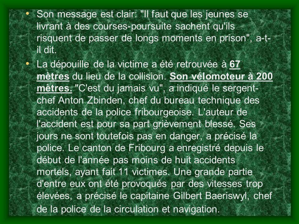 Accident à Favargny: conducteurs accusés d'homicide intentionnel Les deux jeunes auteurs de la course-poursuite ayant coûté la vie lundi soir à Favarg