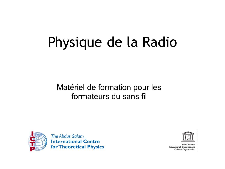 Matériel de formation pour les formateurs du sans fil Physique de la Radio