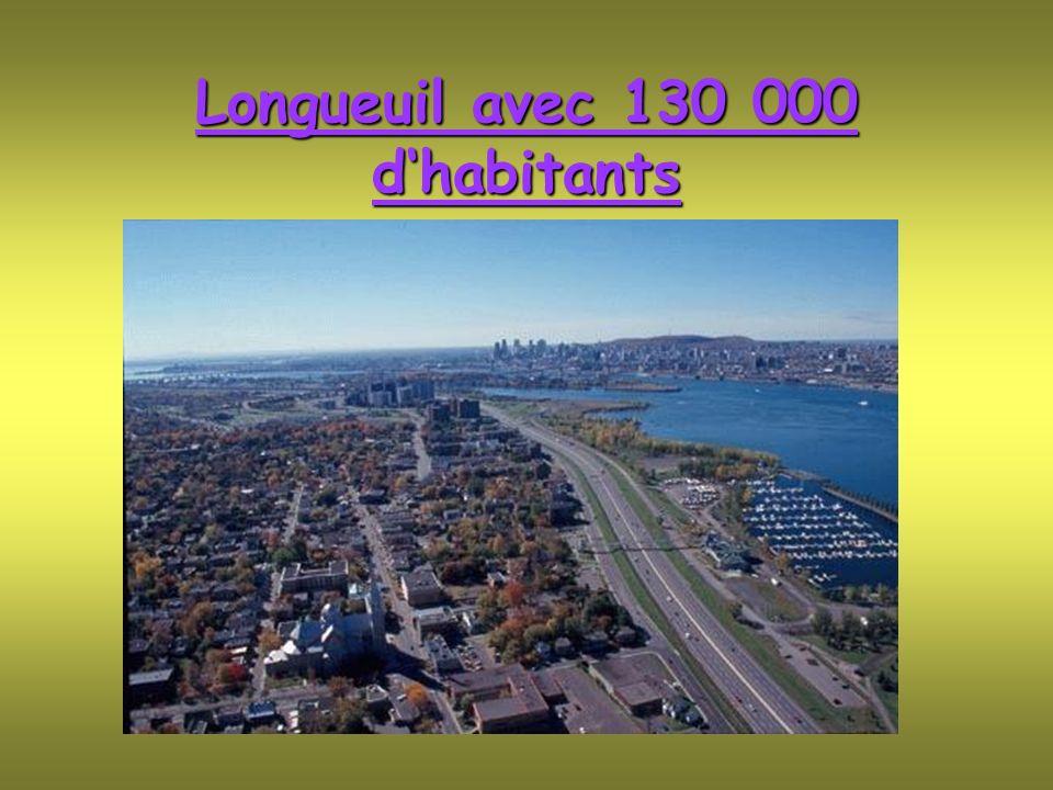 Longueuil avec 130 000 dhabitants