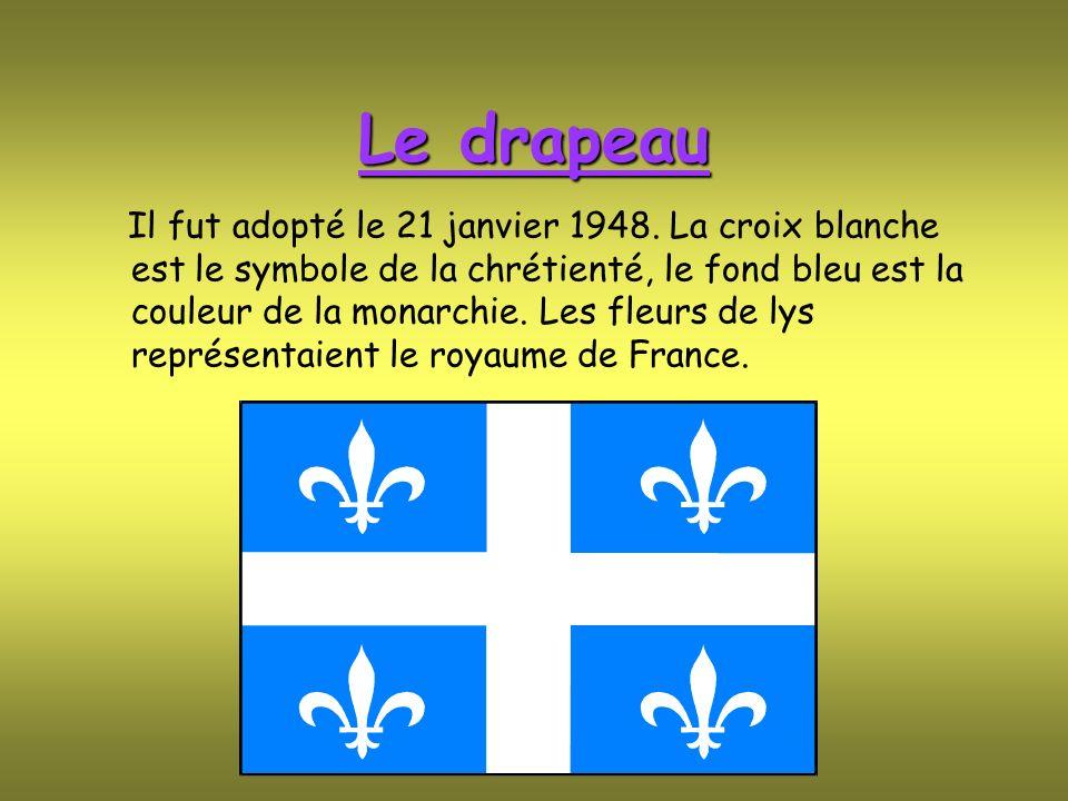 Le drapeau Il fut adopté le 21 janvier 1948. La croix blanche est le symbole de la chrétienté, le fond bleu est la couleur de la monarchie. Les fleurs