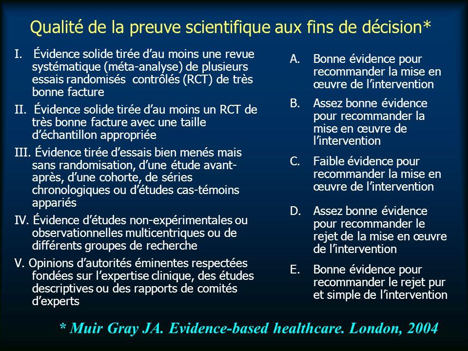 Qualité de la preuve scientifique aux fins de décision* I.