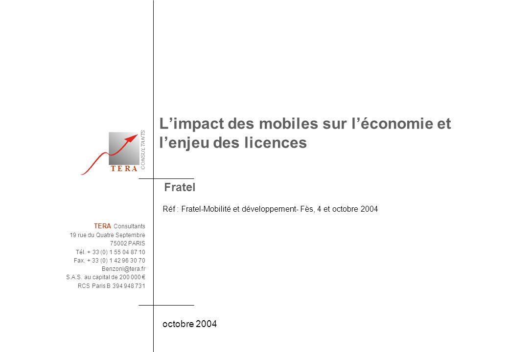 CONSULTANTS T E R A Fratel Réf : Fratel-Mobilité et développement- Fès, 4 et octobre 2004 octobre 2004 TERA Consultants 19 rue du Quatre Septembre 750
