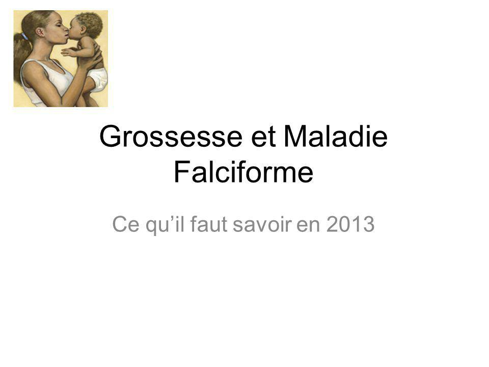 Grossesse et Maladie Falciforme Ce quil faut savoir en 2013