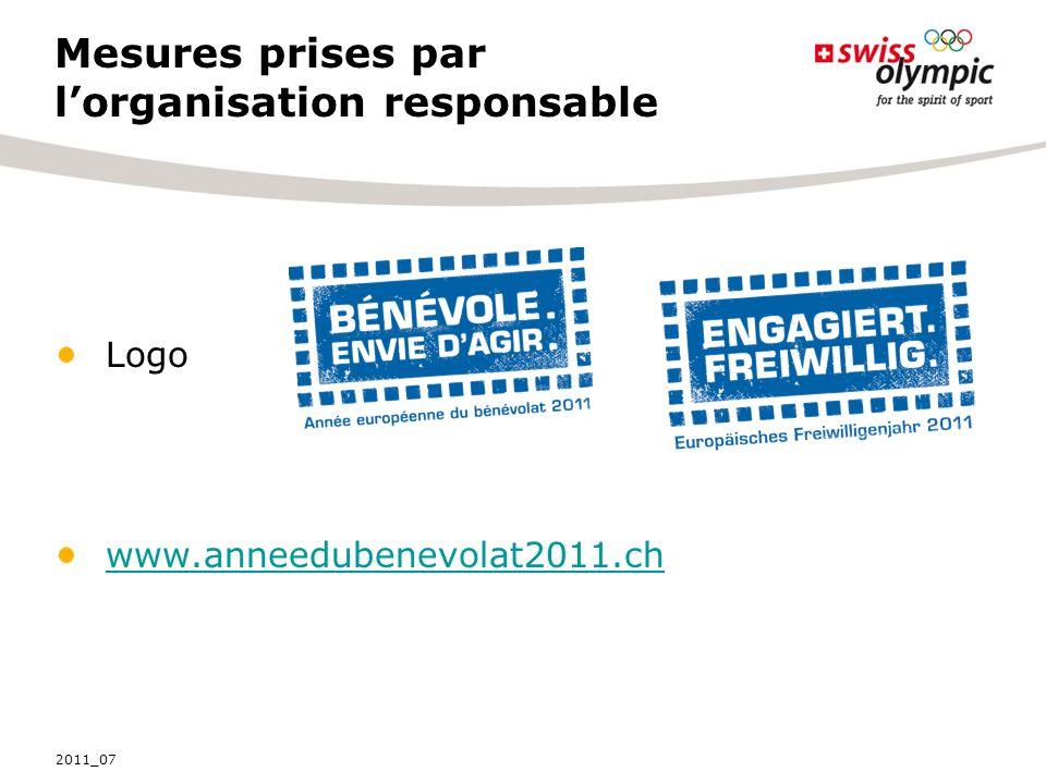 Mesures prises par lorganisation responsable Logo www.anneedubenevolat2011.ch 2011_07