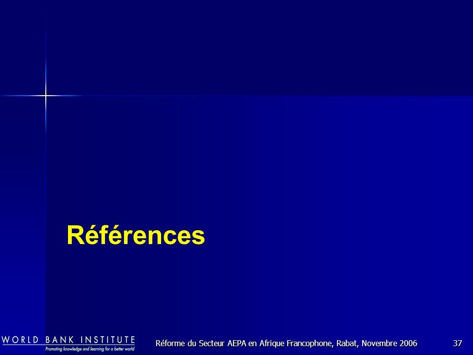 Réforme du Secteur AEPA en Afrique Francophone, Rabat, Novembre 200637 Références