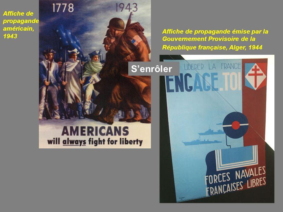 Affiche de propagande américain, 1943 Senrôler Affiche de propagande émise par la Gouvernement Provisoire de la République française, Alger, 1944