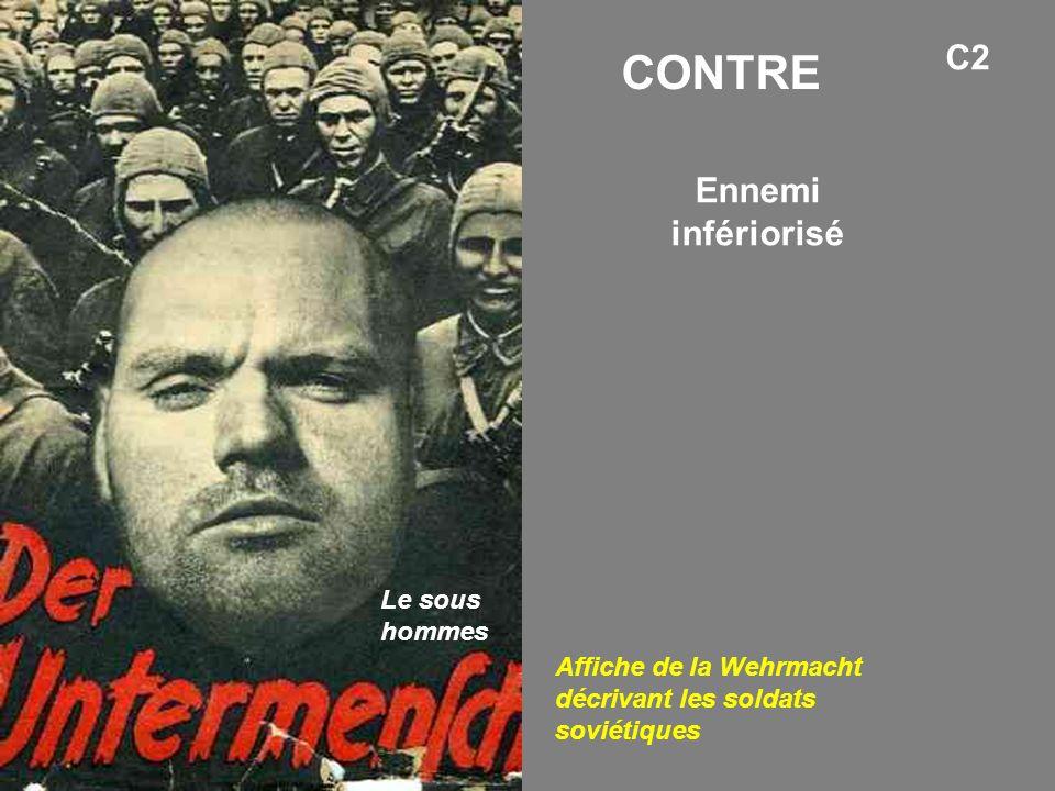 Ennemi infériorisé Affiche de la Wehrmacht décrivant les soldats soviétiques C2 CONTRE Le sous hommes