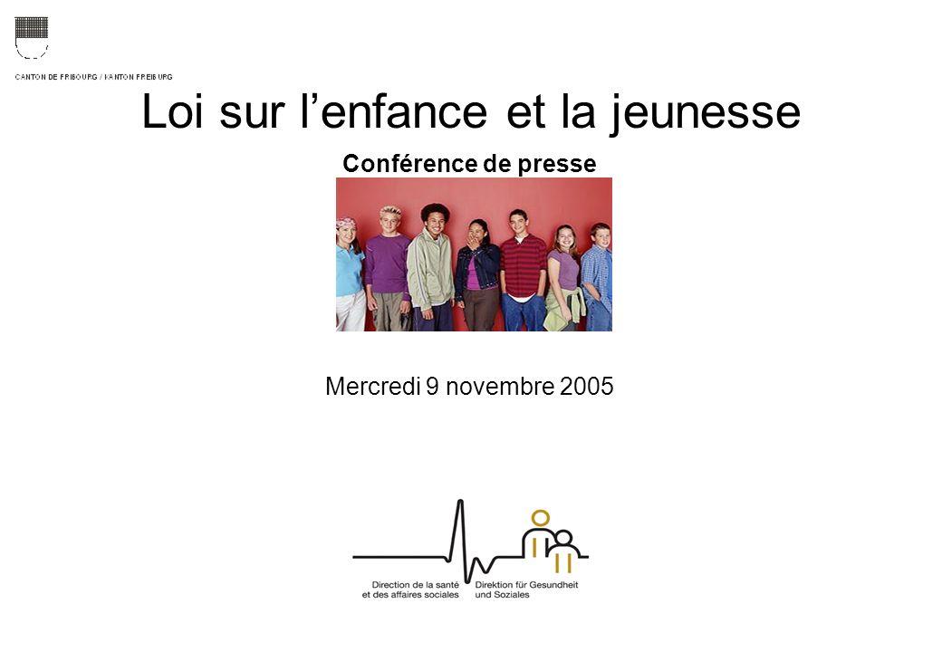 Loi sur lenfance et la jeunesse Conférence de presse Mercredi 9 novembre 2005