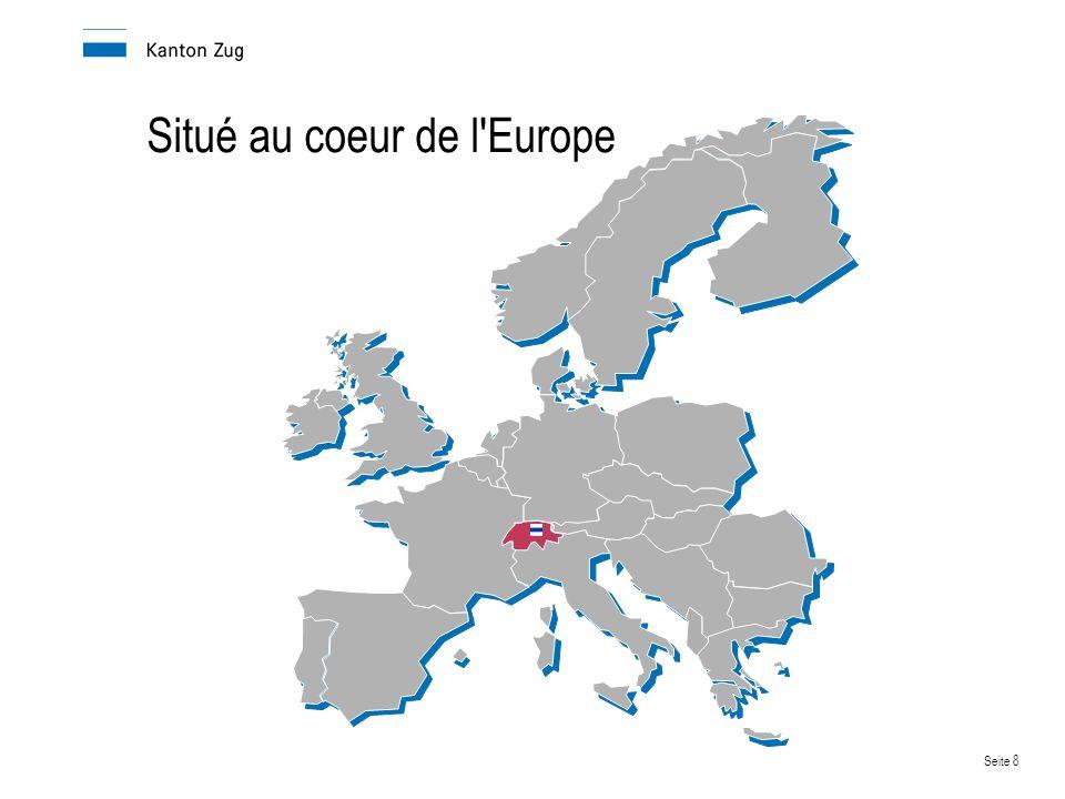 Seite 8 Situé au coeur de l Europe