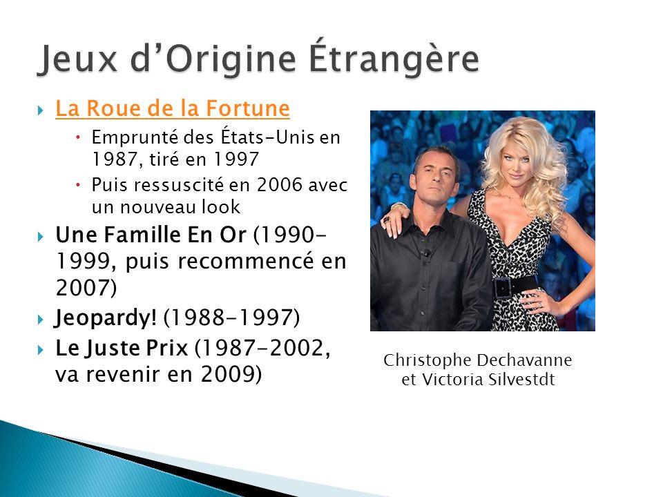 La Roue de la Fortune Emprunté des États-Unis en 1987, tiré en 1997 Puis ressuscité en 2006 avec un nouveau look Une Famille En Or (1990- 1999, puis r
