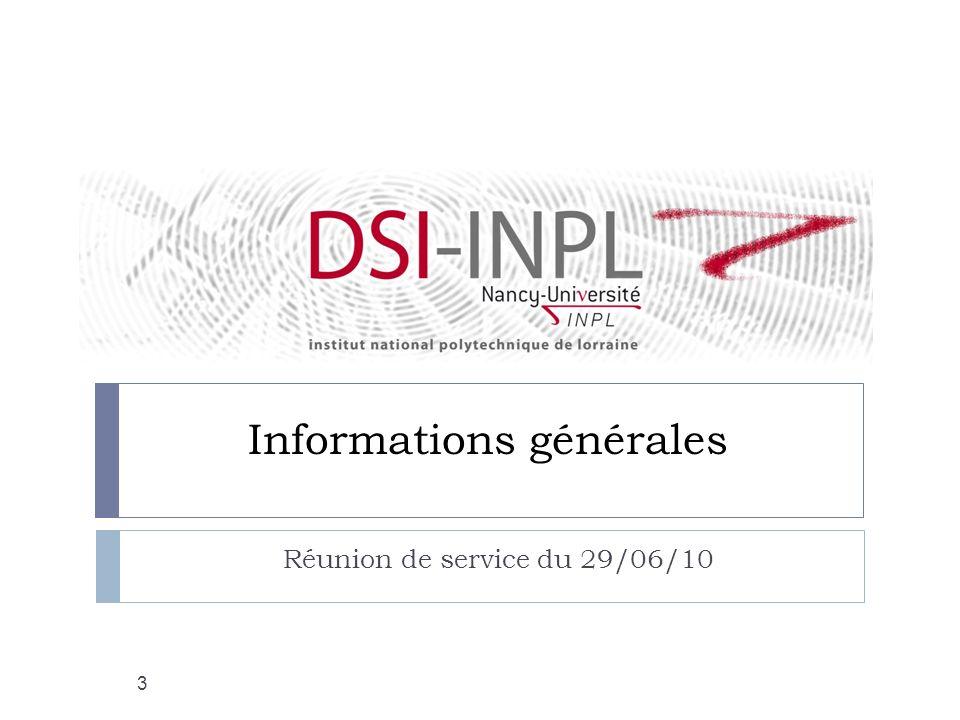 Informations générales Réunion de service du 29/06/10 3