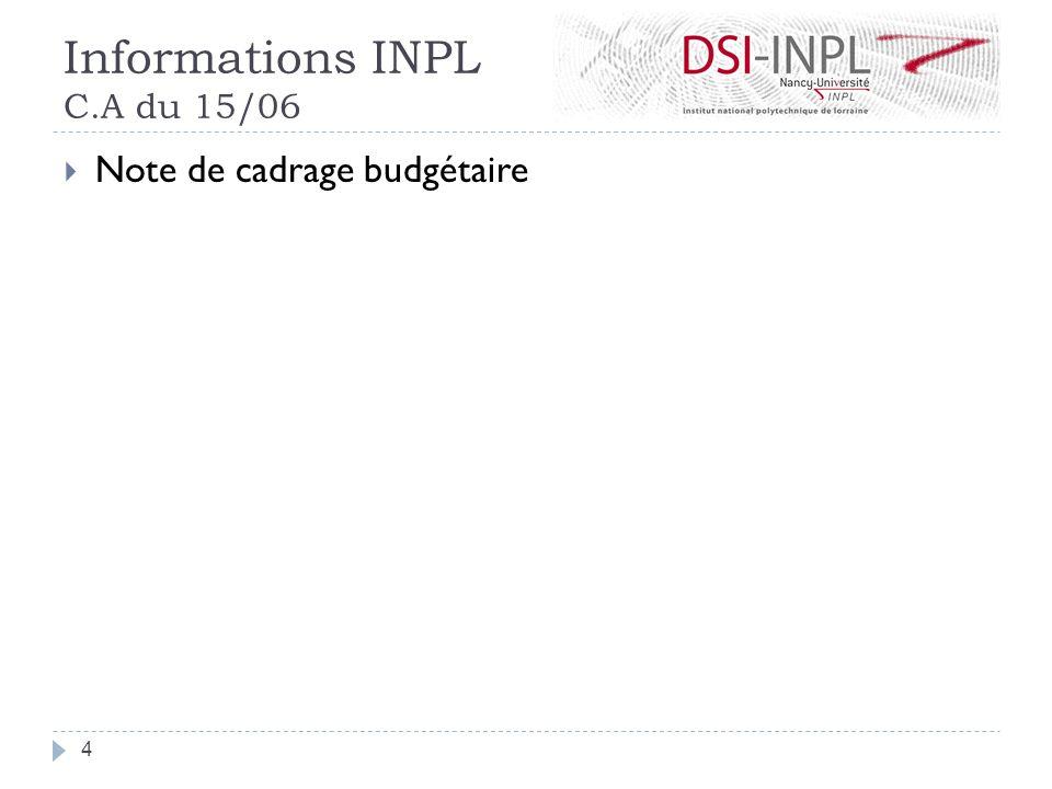 Informations INPL C.A du 15/06 Note de cadrage budgétaire 4
