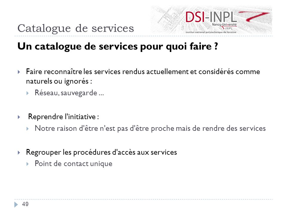 Catalogue de services Un catalogue de services pour quoi faire .