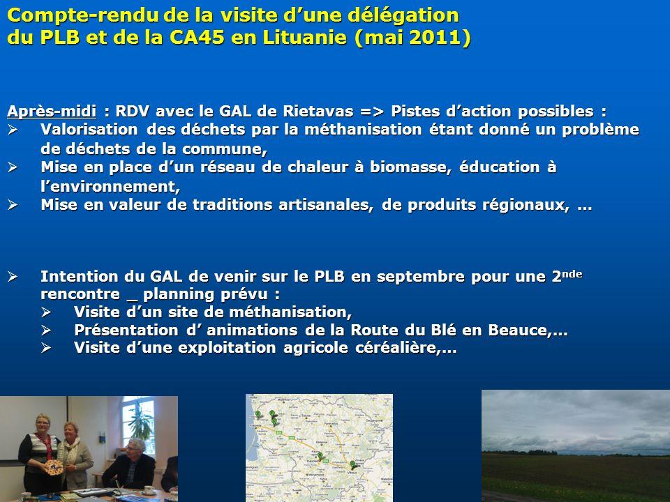 Compte-rendu de la visite dune délégation du PLB et de la CA45 en Lituanie (mai 2011) Après-midi : RDV avec le GAL de Rietavas => Pistes daction possi