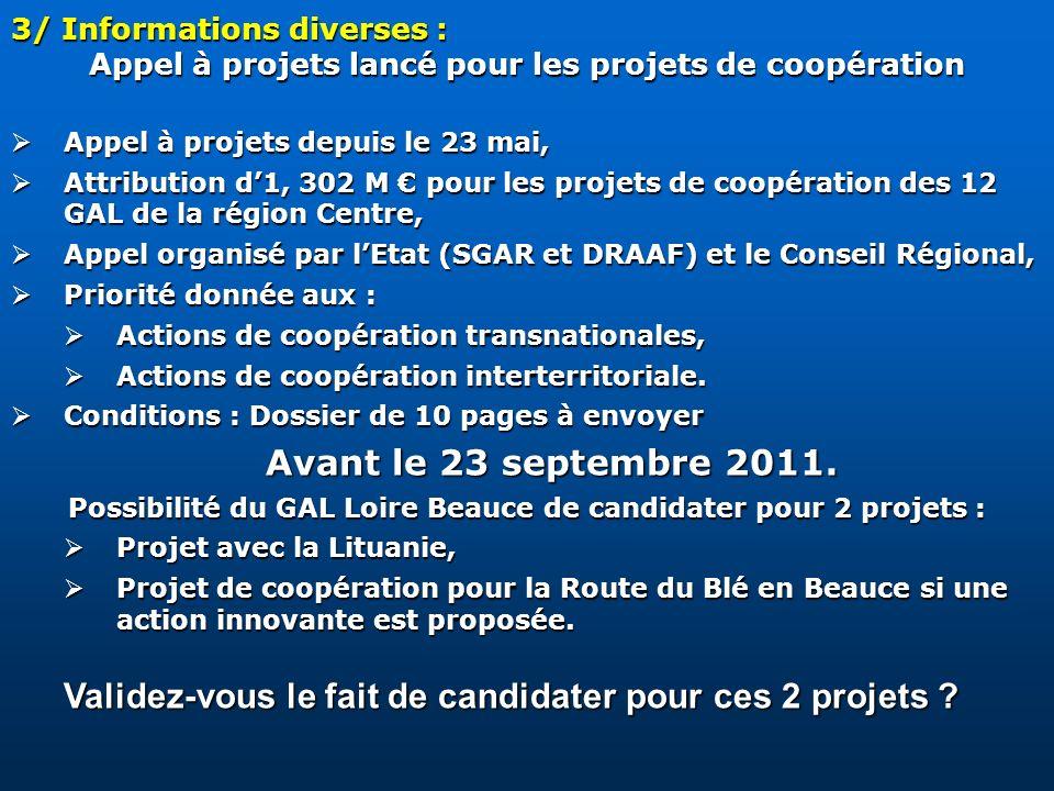 3/ Informations diverses : Appel à projets lancé pour les projets de coopération Appel à projets depuis le 23 mai, Appel à projets depuis le 23 mai, A