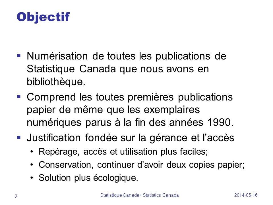 Objectif Numérisation de toutes les publications de Statistique Canada que nous avons en bibliothèque.