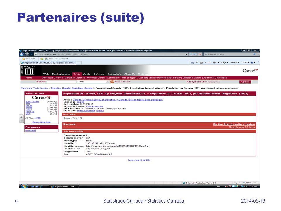 Partenaires (suite) Programme de services de dépôt Disposer des fichiers PDF et des enregistrements de catalogue Disponibilité selon les possibilités dans le futur.