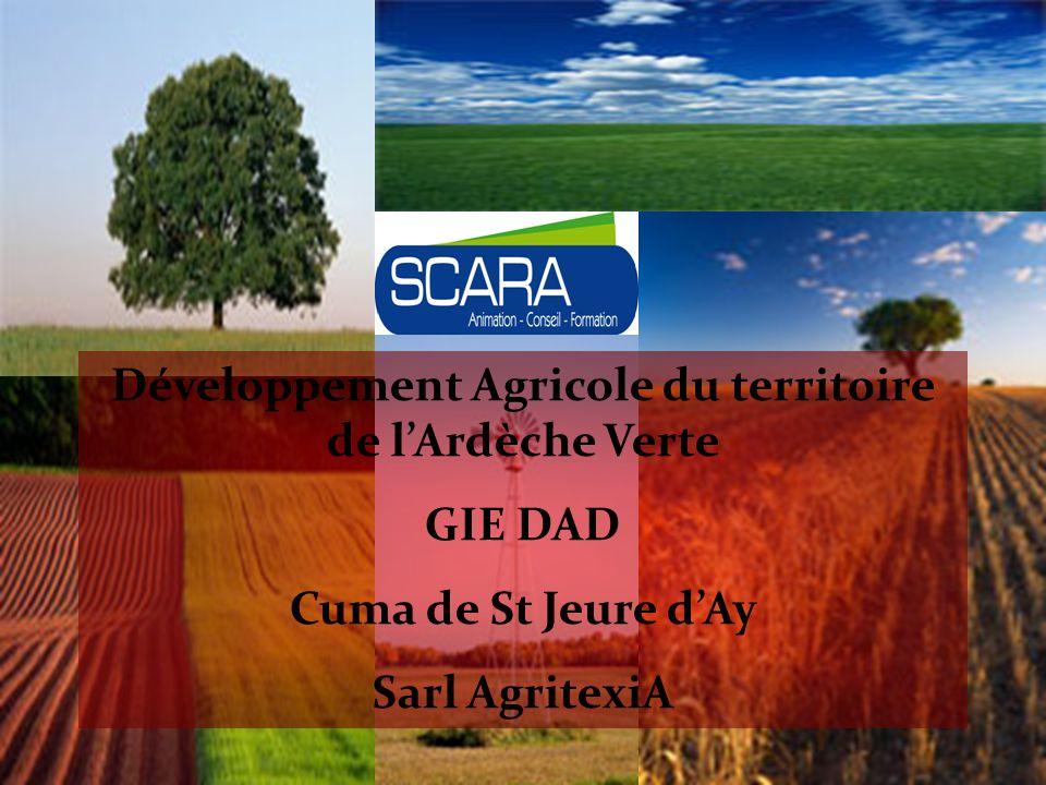 Développement Agricole du territoire de lArdèche Verte GIE DAD Cuma de St Jeure dAy Sarl AgritexiA