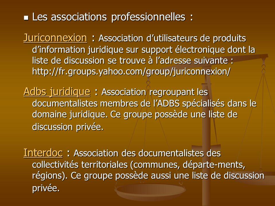 Les associations professionnelles : Les associations professionnelles : JuriconnexionJuriconnexion : Association dutilisateurs de produits dinformatio
