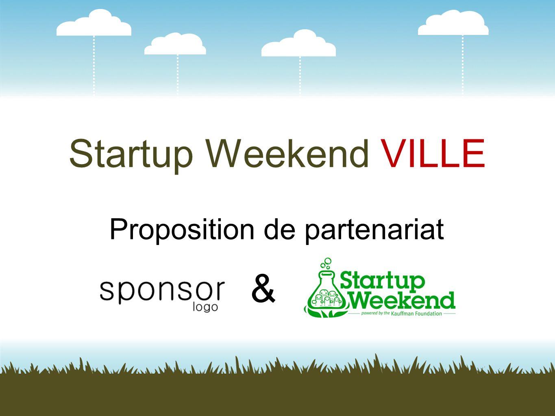 Startup Weekend VILLE Proposition de partenariat &