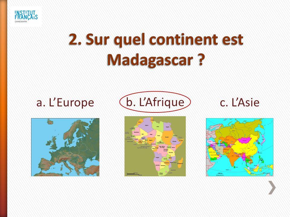 a. LEurope b. LAfrique c. LAsie