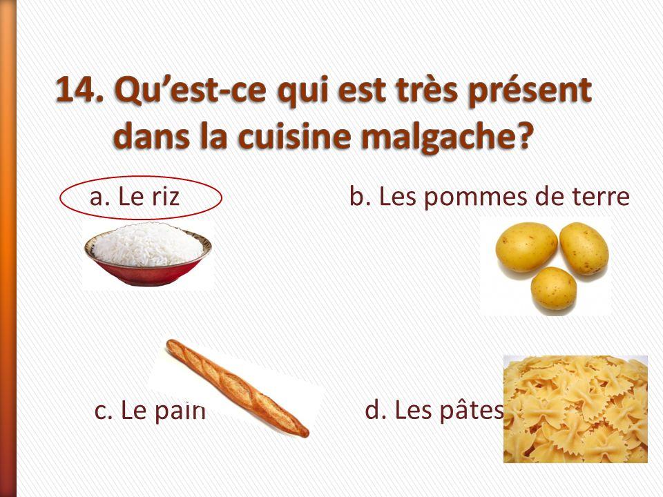 a. Le rizb. Les pommes de terre c. Le pain d. Les pâtes