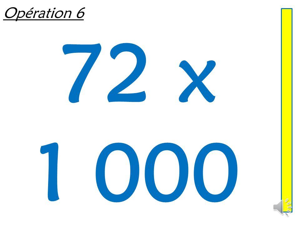 Opération 5 1 200 ÷ 100