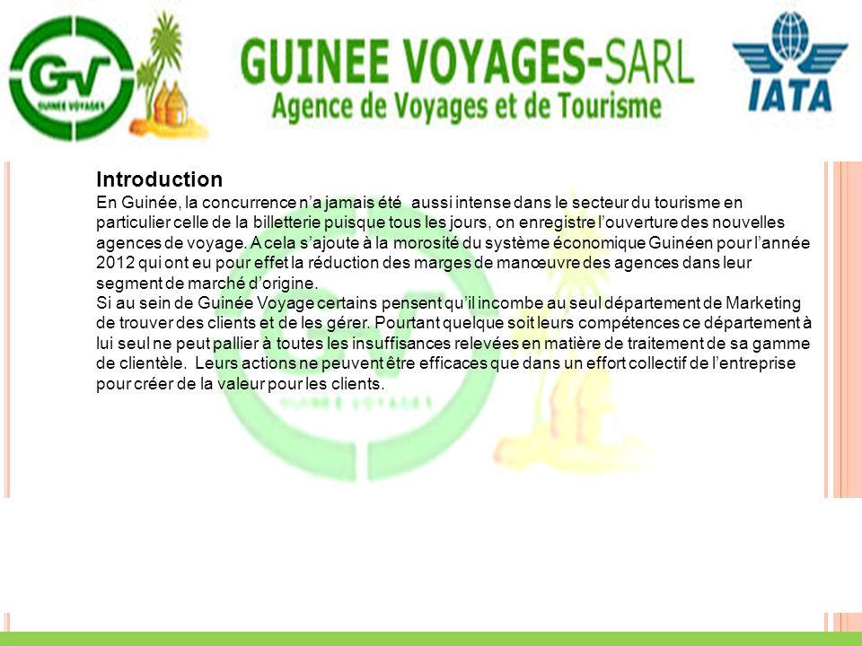 Introduction En Guinée, la concurrence na jamais été aussi intense dans le secteur du tourisme en particulier celle de la billetterie puisque tous les