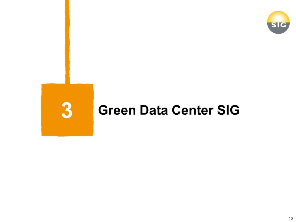 Green Data Center SIG 3 10