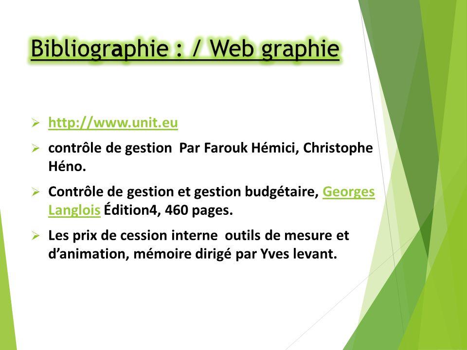 http://www.unit.eu contrôle de gestion Par Farouk Hémici, Christophe Héno.