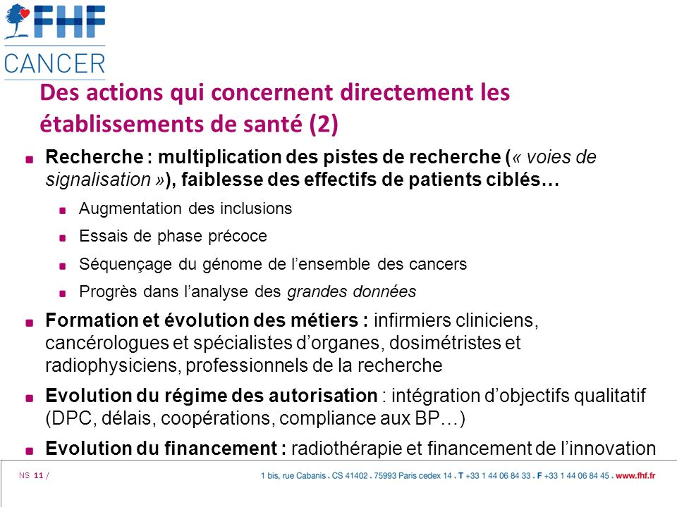 NS 11 / Des actions qui concernent directement les établissements de santé (2) Recherche : multiplication des pistes de recherche (« voies de signalis