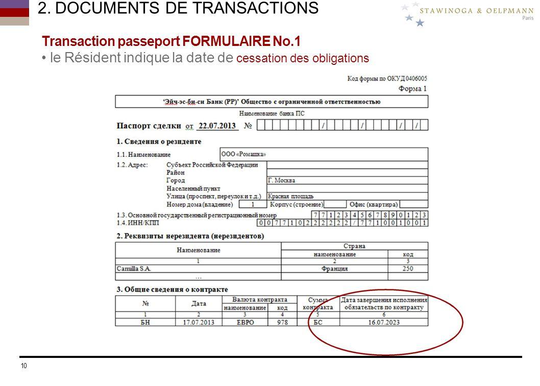 2. DOCUMENTS DE TRANSACTIONS Transaction passeport FORMULAIRE No.1 le Résident indique la date de cessation des obligations 10