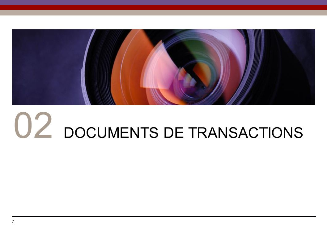 02 DOCUMENTS DE TRANSACTIONS 7