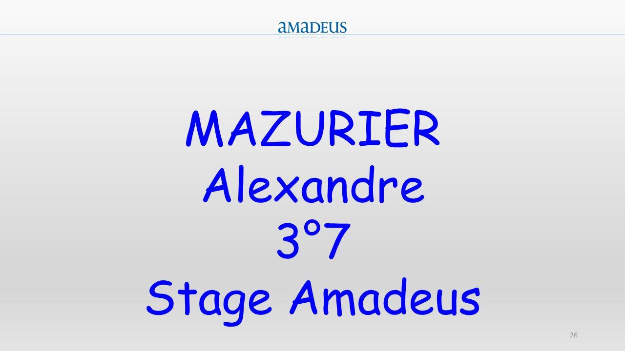 26 MAZURIER Alexandre 3°7 Stage Amadeus