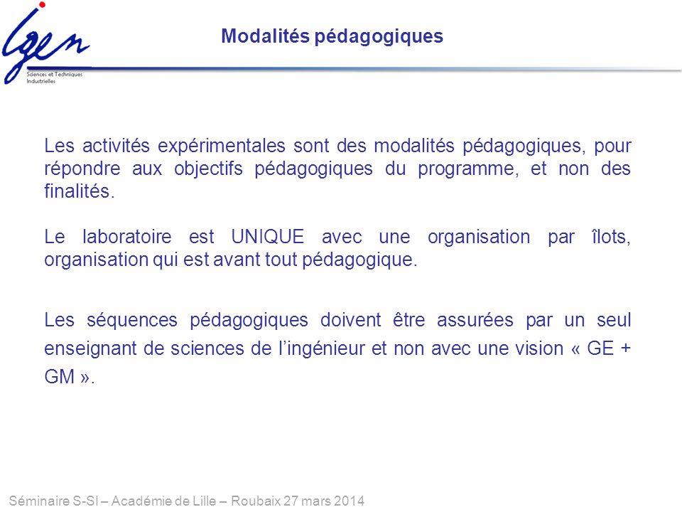 Séminaire S-SI – Académie de Lille – Roubaix 27 mars 2014 Les séquences pédagogiques doivent être assurées par un seul enseignant de sciences de lingé