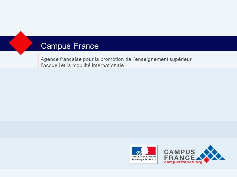 Campus France Agence française pour la promotion de lenseignement supérieur, laccueil et la mobilité internationale
