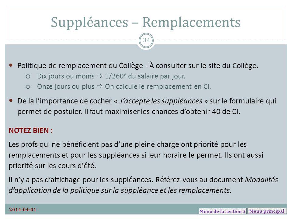 Menu principal Suppléances – Remplacements Politique de remplacement du Collège - À consulter sur le site du Collège. Dix jours ou moins 1/260 e du sa
