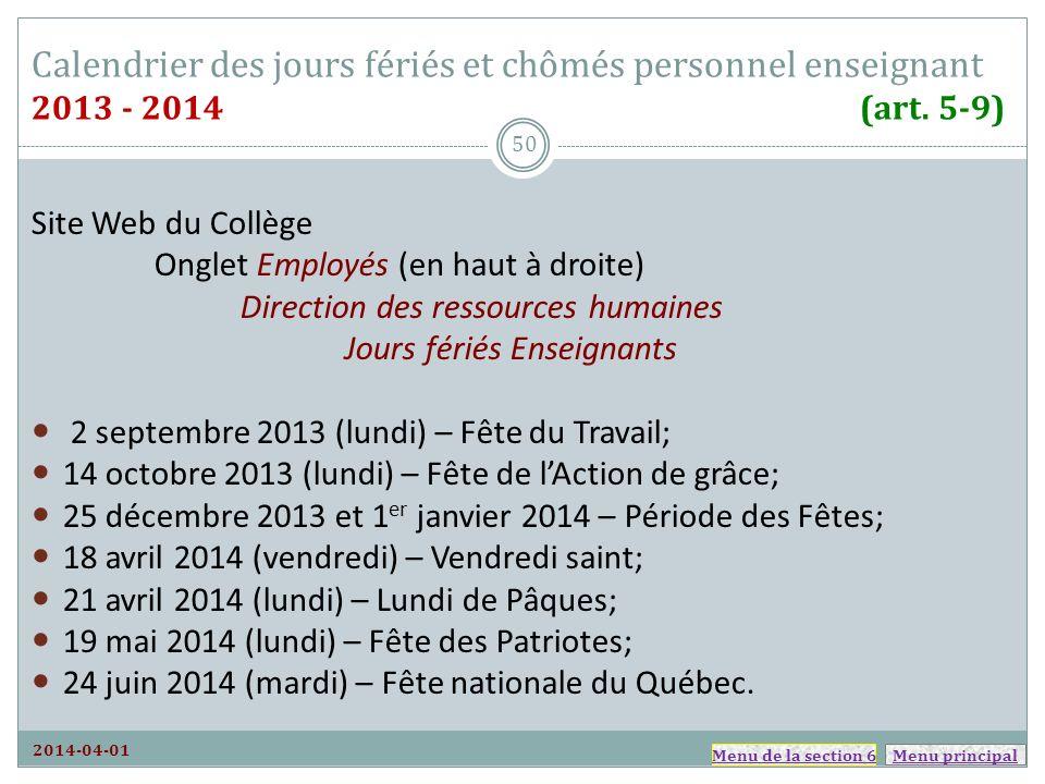 Menu principal Calendrier des jours fériés et chômés personnel enseignant 2013 - 2014 (art. 5-9) Site Web du Collège Onglet Employés (en haut à droite