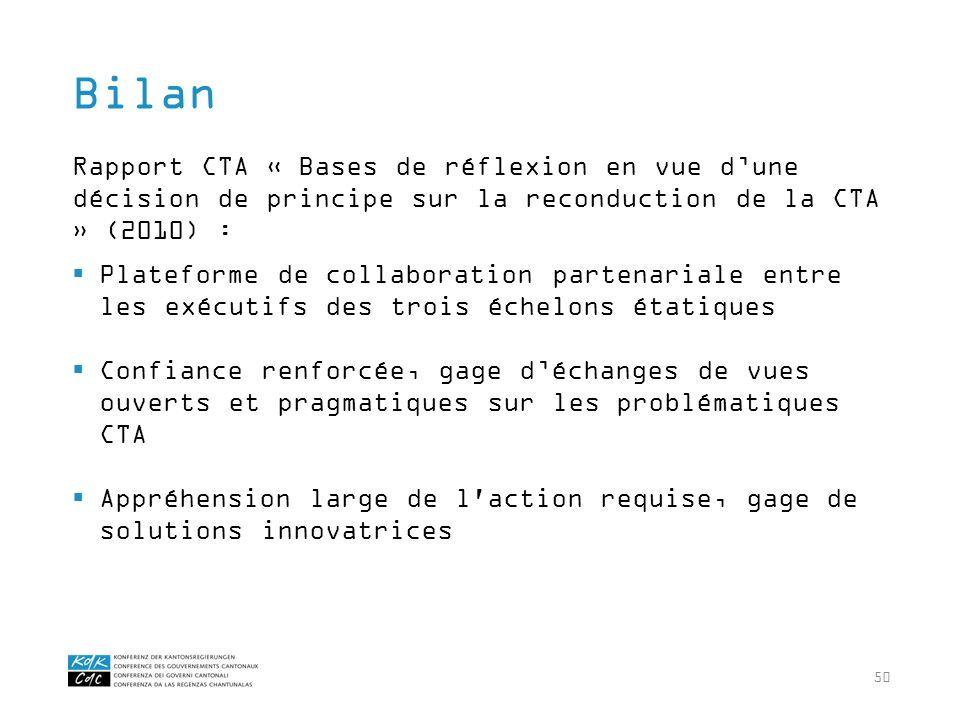 50 Rapport CTA « Bases de réflexion en vue dune décision de principe sur la reconduction de la CTA » (2010) : Plateforme de collaboration partenariale