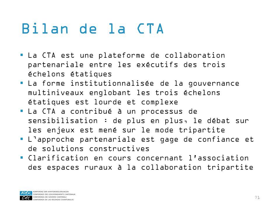 71 La CTA est une plateforme de collaboration partenariale entre les exécutifs des trois échelons étatiques La forme institutionnalisée de la gouverna