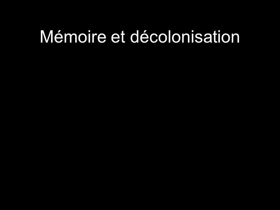 Mémoire et décolonisation
