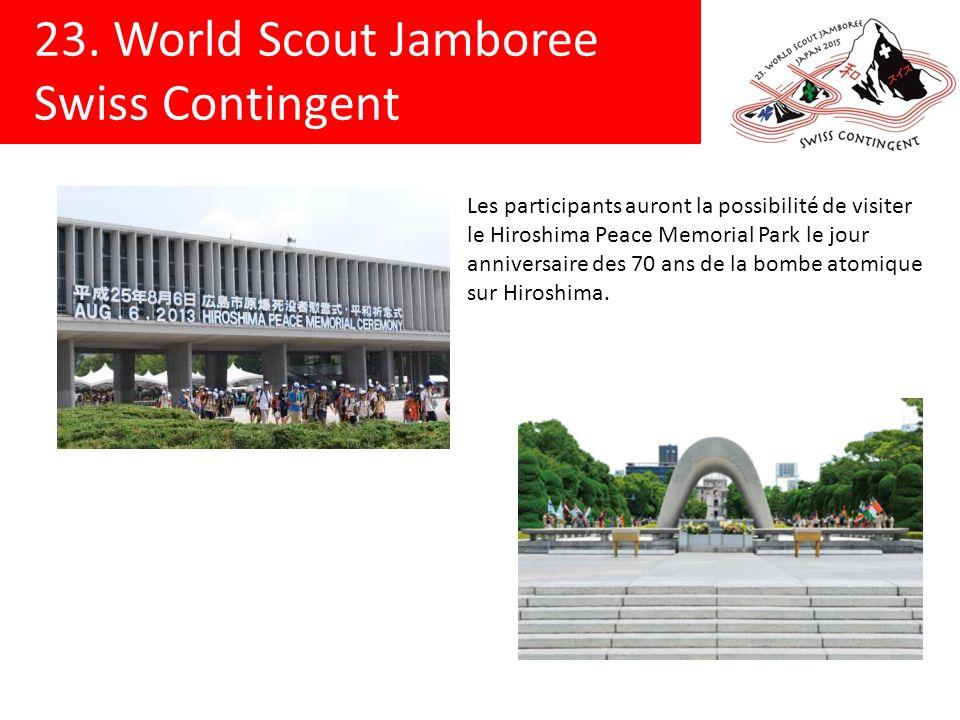 23. World Scout Jamboree Swiss Contingent Les participants auront la possibilité de visiter le Hiroshima Peace Memorial Park le jour anniversaire des